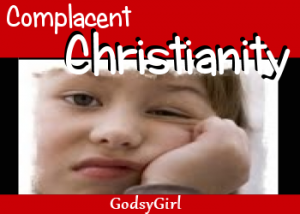 complacent Christian