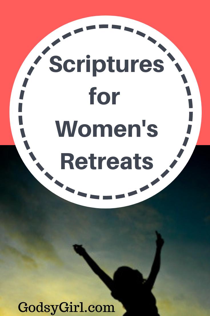 Scriptures for women's retreat