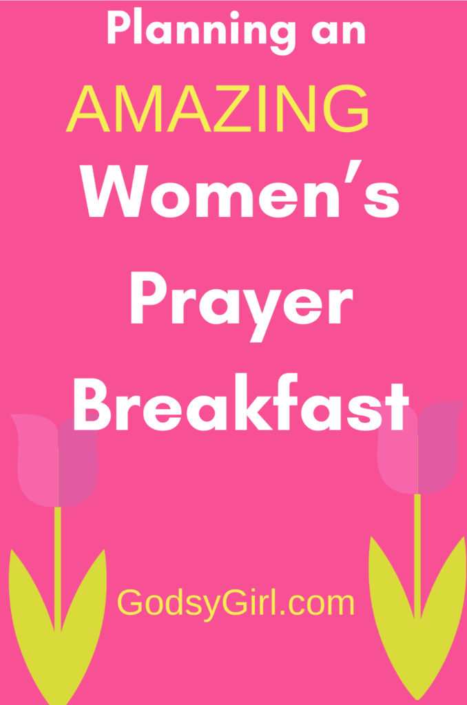 Great tips for planning a women's prayer breakfast plus a sample agenda.