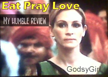A Christian Review of Eat Pray Love