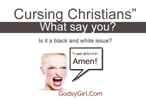 Is it OK for Christians to curse?