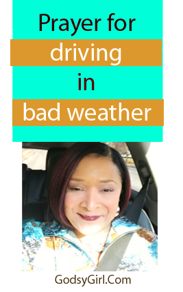 prayerfordrivinginbadweather