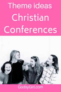 Christian Women's Conference Workshop Topics