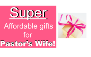 Gifts for pastor's wife