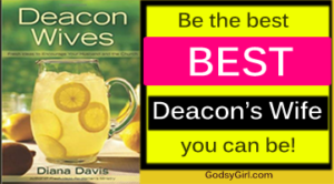 tips for deacons wives