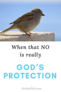 When a no is God's protection