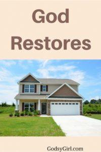 """God is a restore and if you're asking """"can God restore me?"""" Click for the answer."""