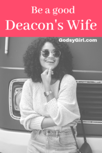 tips for deacon's wives