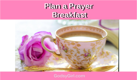 Planning a Women's Prayer Breakfast or Christian Event