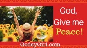 God, give me peace