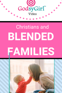Christians and Blended Families