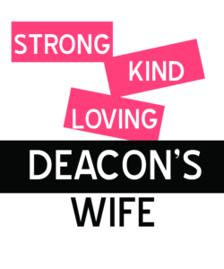 Deacon's Wives tshirts