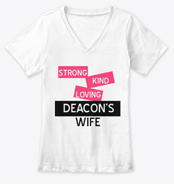 Deacon's Wife tshirt