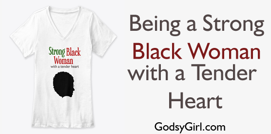 being a strong black woman christian