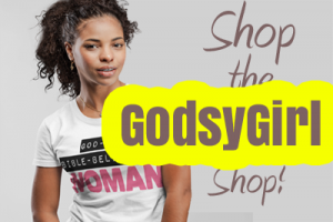 I'm so proud of the GodsyGirl Shop featuring Christian shirts for women and so much more!