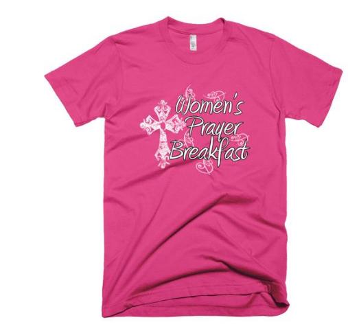 Women's prayer breakfast shirt.