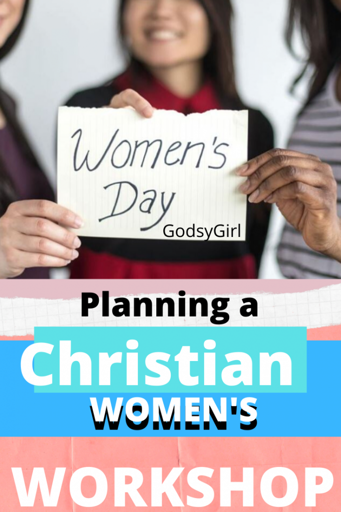 Tips for Planning a Christian women's Workshop