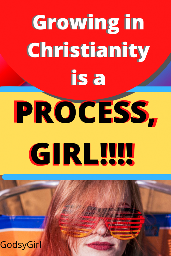 Christianity is not for quitters. Growing up spiritually is a process. Don't give up too soon!