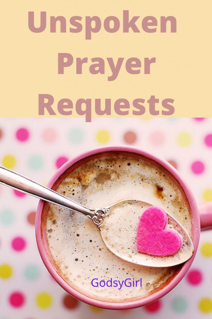 Unspoken prayer requests
