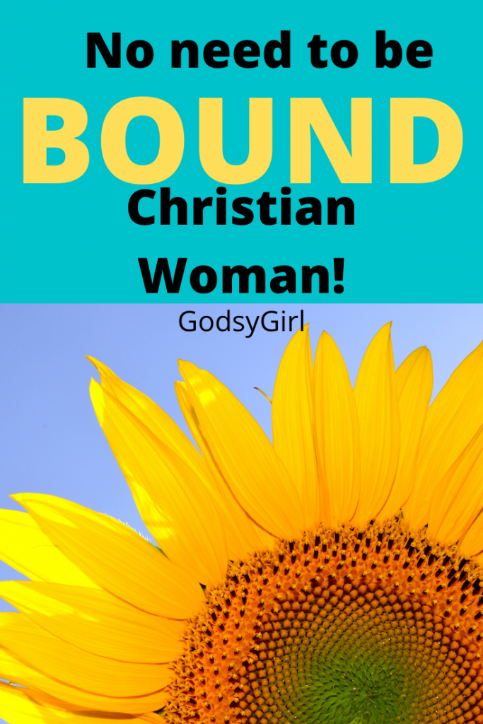 Why be bound by sin when God delivers Christian women?